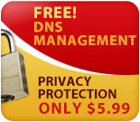 $5.99 Privacy Protection and FREE DNS Management